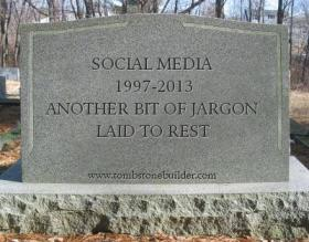 social business: social media RIP tombstone